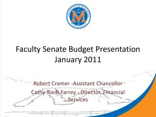 Faculty Senate Budget Presentation January 2011