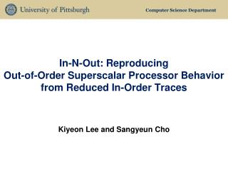 In-N-Out:  Reproducing  Out-of-Order Superscalar Processor Behavior from Reduced In-Order Traces