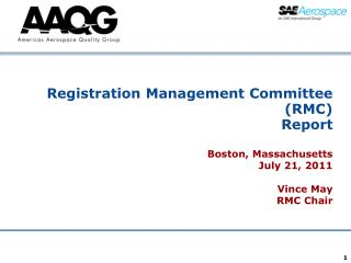 Registration Management Committee (RMC) Report