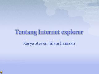 Tentang  Internet explorer