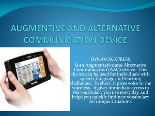 AUGMENTIVE AND ALTERNATIVE COMMUNICATION DEVICE