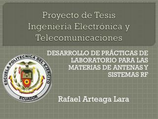 Proyecto de Tesis Ingeniería Electrónica y Telecomunicaciones