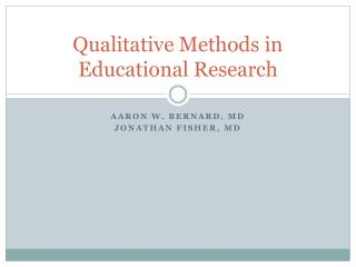 Qualitative Methods in Educational Research