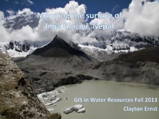 Mapping  the surface of  Imja  Glacier,  Nepal
