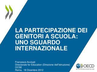 La  partecipazione dei genitori  a  Scuola :  uno sguardo internazionale