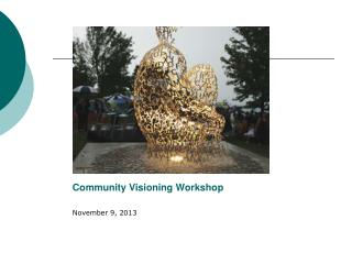 Community Visioning Workshop