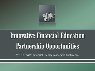 Innovative Financial Education Partnership Opportunities