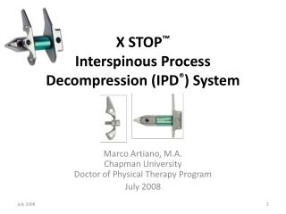 X STOP  Interspinous Process Decompression IPD  System
