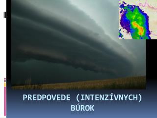 Predpovede (intenzívnych) búrok