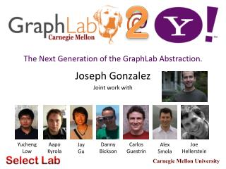 Joseph Gonzalez Joint work with