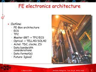 FE electronics architecture