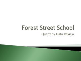 Forest Street School