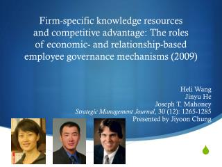 Heli  Wang Jinyu  He Joseph T. Mahoney Strategic Management Journal ,  3 0 (12): 1265-1285
