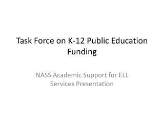 Task Force on K-12 Public Education Funding