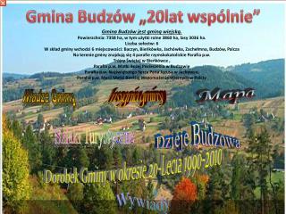 """Gmina Budzów """"20lat wspólnie"""""""