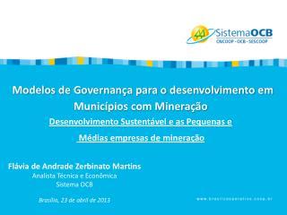 Modelos de Governan�a para o desenvolvimento em Munic�pios com Minera��o