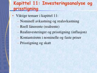 Kapittel 11: Investeringsanalyse og prisstigning