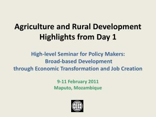 Agriculture and Rural Development   Highlights from Day 1 High-level Seminar for Policy Makers: