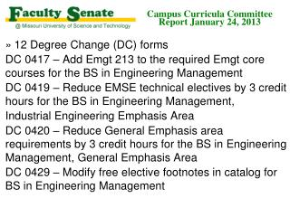 Campus Curricula Committee  Report January 24, 2013