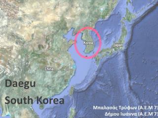 Daegu South Korea