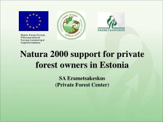SA Erametsakeskus (Private Forest Center)
