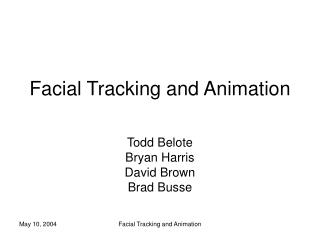 Facial Tracking and Animation
