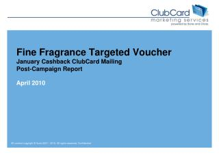 Fine Fragrance  Targeted Voucher January Cashback ClubCard Mailing Post-Campaign Report