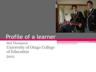 Profile of a learner