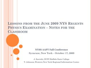Lessons from the June 2009 NYS Regents Physics Examination – Notes for the Classroom