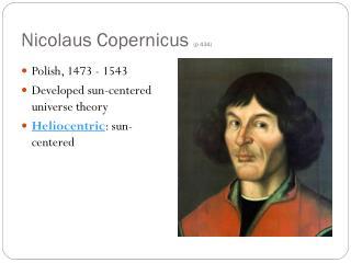 Nicolaus Copernicus  (p 434)