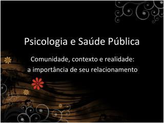 Psicologia e Saúde Pública