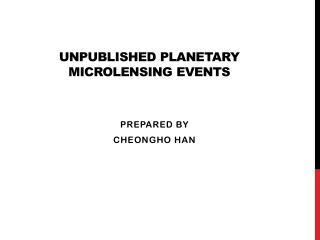 Unpublished Planetary  Microlensing  Events