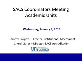 SACS Coordinators Meeting Academic Units