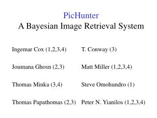PicHunter A Bayesian Image Retrieval System