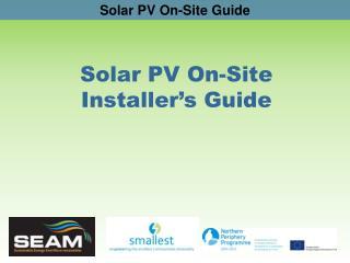 Solar PV On-Site Installer's Guide