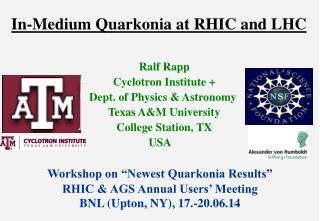 In-Medium Quarkonia at RHIC and LHC