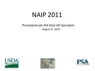 NAIP 2011 Presentation for  NSGIC