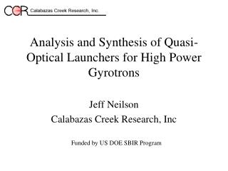 Analysis and Synthesis of Quasi-Optical Launchers for High Power Gyrotrons