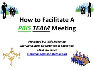 How to Facilitate A  PBIS TEAM Meeting