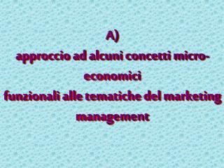 A3) scambio e  forme di mercato
