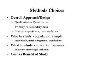 Methods Choices