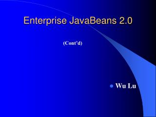 Enterprise JavaBeans 2.0
