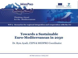 Dr. Rym Ayadi, CEPS & MEDPRO Coordinator