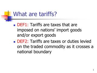What are tariffs?