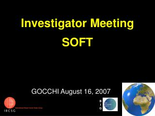 Investigator Meeting SOFT