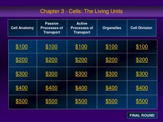 Chapter 3 - Cells: The Living Units