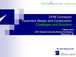 7 March 2014 2014 Virginia Concrete Paving Conference,  Richmond, VA