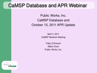 CaMSP Database and APR Webinar