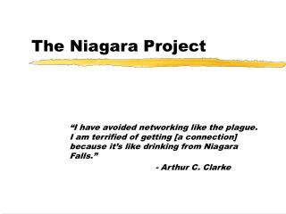 The Niagara Project