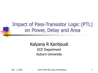 Impact of Pass-Transistor Logic (PTL) on Power, Delay and Area